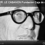 Le Corbusier : Le Cabanon