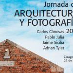 II Jornada de Arquitectura y fotografía. Zaragoza 23/02/2012