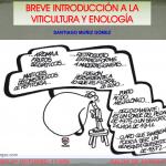 Breve introducción a la viticultura y enología