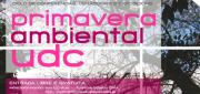 Primaveira Ambiental UDC. Ciclo de conferencias, obradoiros e exposicións @ UDC
