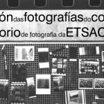 Exposición do con-curso do Laboratorio de fotografía da ETSAC