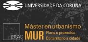 ABERTA MATRÍCULA do Mestrado Universitario en Urbanismo: Plans e  Proxectos. Do territorio á cidade
