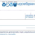 XORNADAS MULLER E ARQUITECTURA: Experiencia Docente, Investigadora e Profesional.