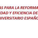 Propostas para a reforma e mellora da calidade e eficiencia do sistema universitario español