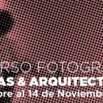 CONCURSO DE FOTOGRAFÍA: ARQUITECTURA & PERSONAS