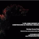 Lectura da tese de doutoramento: A RÍA COMO SOPORTE DA CONSTRUCIÓN DA PERIFERIA