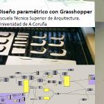 Deseño paramétrico con Grasshopper. [curso finalizado]