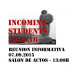 incoming students · reunión informativa 07.09.2015
