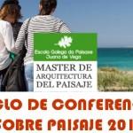 Juana de Vega: Ciclo de palestras sobre paisaxe 2015