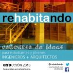 Segunda edición do concurso REhabitando. Asociación Sostenibilidad y Arquitectura (ASA).