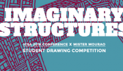 IMAGINARY STRUCTURES. Student Drawing Competition. ICSA 2016