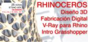 Rhinoceros 3D. Fabricación Digital + VRay + Intro Grasshopper @ Laboratorio de Deseño Asistido