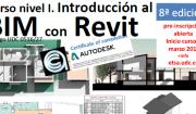 Cursos de introdución ao BIM con Revit. Oitava edición Marzo 2017.