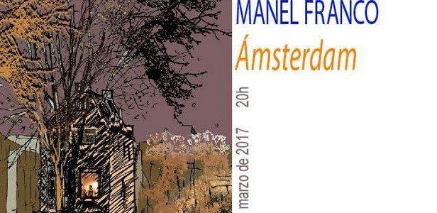 Amsterdam: exposición do profesor Manel Franco
