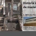 Intervención en estruturas de madeira. Historia construtiva da madeira en Galicia