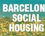 Concurso internacional de arquitectura ARCHmedium: Barcelona SOCIAL HOUSING