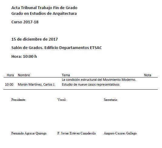Convocatoria Defensa TFG Grao en Estudos de Arquitectura. 15 decembro 2017 @ Salón de Grados. Edificio Departamentos. ETSAC
