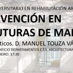 Palestra: Intervención en Estruturas de Madeira. Manuel Touza.