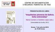 """Presentación en Vigo do libro """"Arquitectas pioneiras de Galicia. Oito entrevistas"""""""