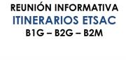 Itinerarios para la finalización dos estudios en Boloña 1 e Boloña 2 @ Aula Especial 1. ETSAC