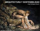 Conferencia PFC: Arquitectura e sostenibilidade. Jorge Rodríguez Álvarez @ Salón de Actos ETSAC