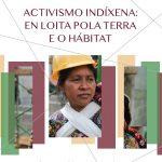 Activismo indíxena: en loita pola terra e o hábitat. ASF
