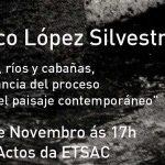 Palestra de Federico Lopez Silvestre sobre arte e paisaxe contemporáneas