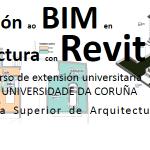 """Novo curso de """"Introdución ao BIM en Arquitectura con Revit"""""""
