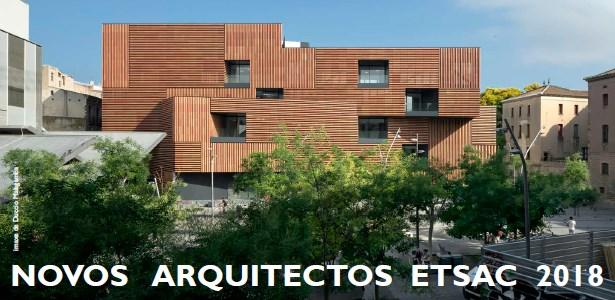 NOVOS ARQUITECTOS ETSAC 2018: acto académico + palestra de CARME PINÓS @ Escuela Técnica Superior de Arquitectura