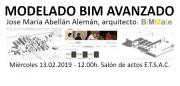 Palestra: Modelado BIM Avanzado. José María Abellán, arquitecto @ Salón de Actos. ETSAC