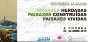 "UNISCAPE EN-ROUTE International Seminar ""Inherited, Built, Lived Landscapes"" A Coruña 20-22 2019"
