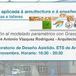 Obradoiro de Introdución ao Deseño Parametrico con Grasshopper na ETSAC