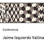"""Ciclo de palestras """"O Xoves, Paisaxe"""" con Jaime Izquierdo Vallina"""