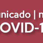 Comunicado | Notice COVID-19 14.03.2020 16:00