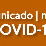 Comunicado | Notice COVID-19 15.03.2020 21:00