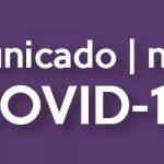 Comunicado | Notice COVID-19 30.03.2020 14:30