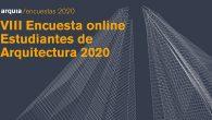 Encuesta online a estudiantes de arquitectura | Arquia 2020